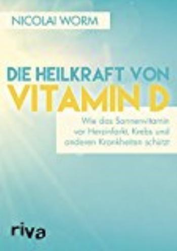 Vitamin D das Sonnenlichthormon