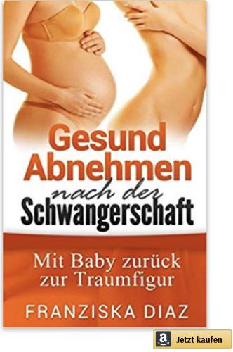 Buch Abnehmen nach der Schwangerschaft